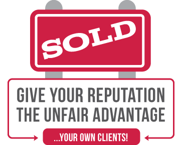 Give your reputation the unfair advantage...your own customers!